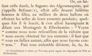 Champlain, Samuel de. 1973. « Des Sauvages ou Voyage du sieur de Champlain faict en l'an 1603». Dans Œuvres de Champlain. Éditions du jour : Montréal, p.76
